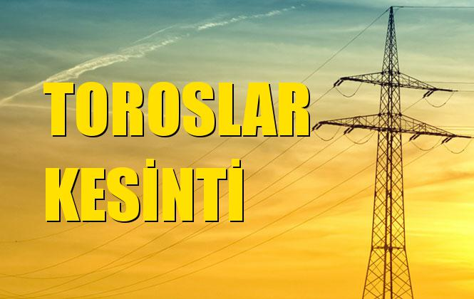 Toroslar Elektrik Kesintisi 19 Kasım Salı