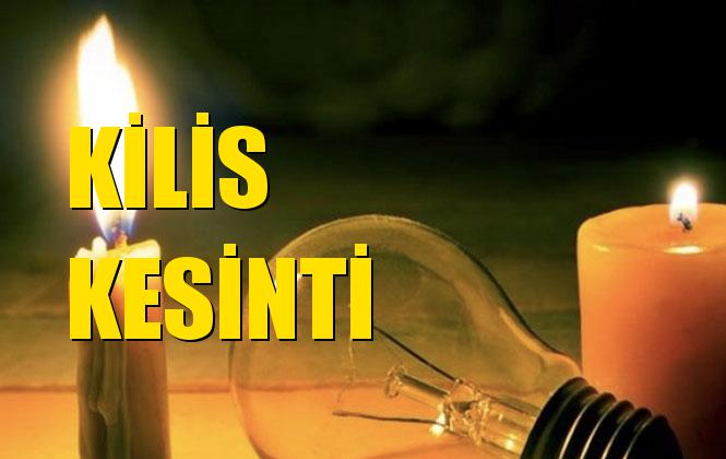 Kilis Elektrik Kesintisi 20 Kasım Çarşamba