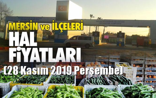 Mersin Hal Müdürlüğü Fiyat Listesi (28 Kasım 2019 Perşembe)