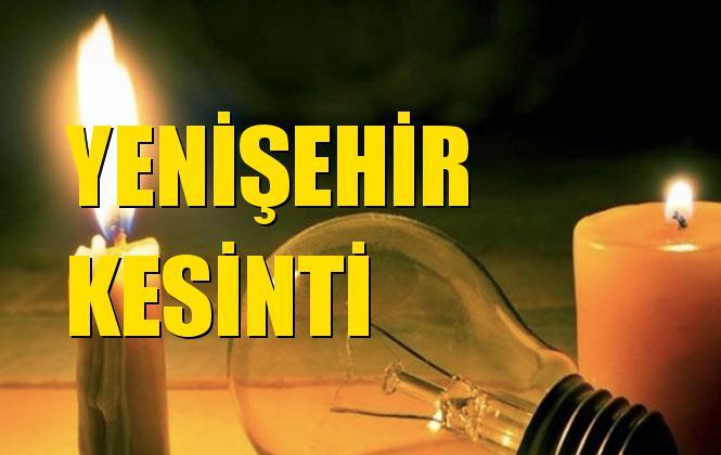Yenişehir Elektrik Kesintisi 01 Aralık Pazar