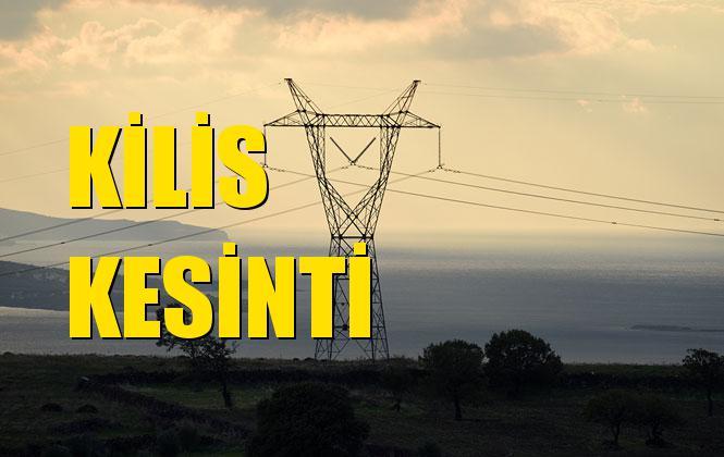 Kilis Elektrik Kesintisi 02 Aralık Pazartesi