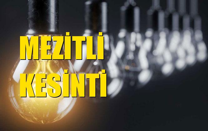 Mezitli Elektrik Kesintisi 03 Aralık Salı