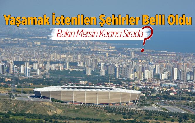 Türkiye'nin Çalışmak ve Yaşamak İçin En İyi Şehirleri Sıralamasında Mersin 22.'inci Sırada