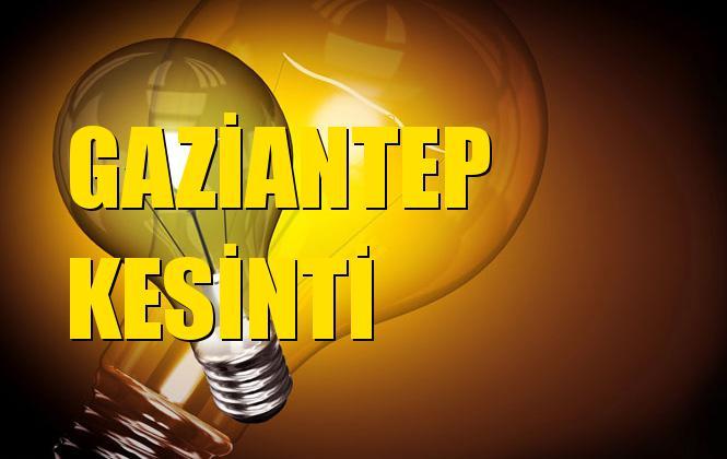 Gaziantep Elektrik Kesintisi 04 Aralık Çarşamba