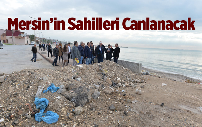 Mersin'in Doğu Sahilleri Canlanacak