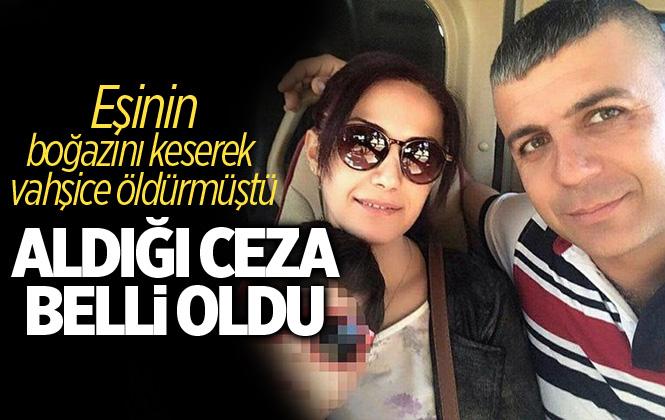 Cemile Ertürkoğlu'nin Katil Zanlısı Kocaya Ağırlaştırılmış Müebbet