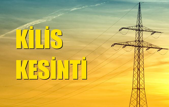 Kilis Elektrik Kesintisi 12 Aralık Perşembe