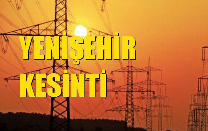 Yenişehir Elektrik Kesintisi 16 Aralık Pazartesi