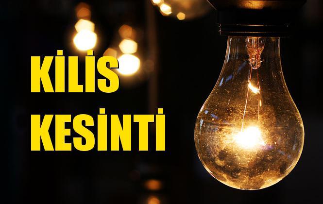 Kilis Elektrik Kesintisi 16 Aralık Pazartesi