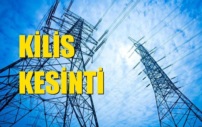 Kilis Elektrik Kesintisi 20 Aralık Cuma
