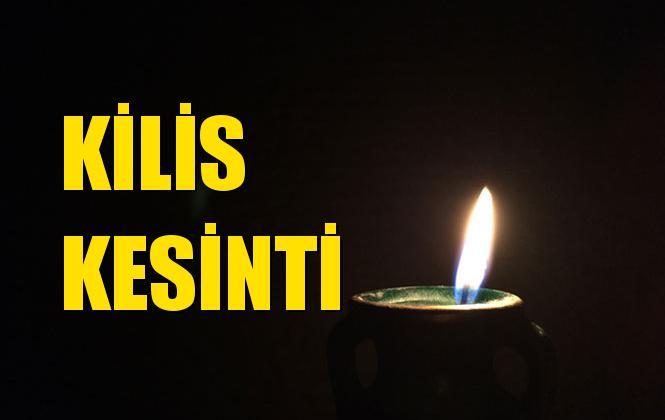 Kilis Elektrik Kesintisi 23 Aralık Pazartesi