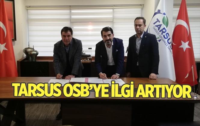 Tarsus Organize Sanayi Bölgesine İlgi Artıyor