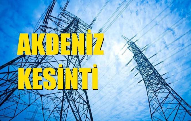 Akdeniz Elektrik Kesintisi 24 Aralık Salı