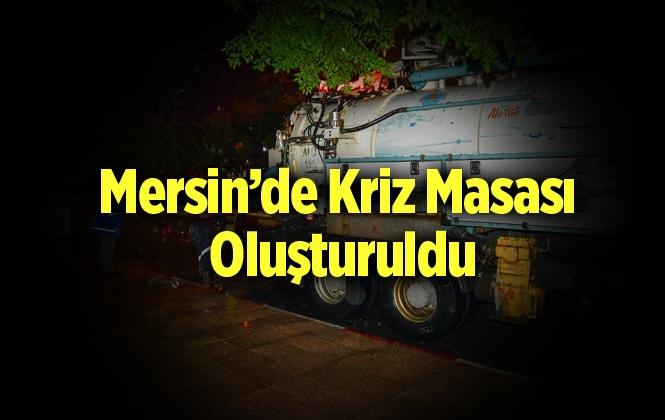 Mersin'de Olası Bir Afete Karşı Kriz Masası Oluşturuldu