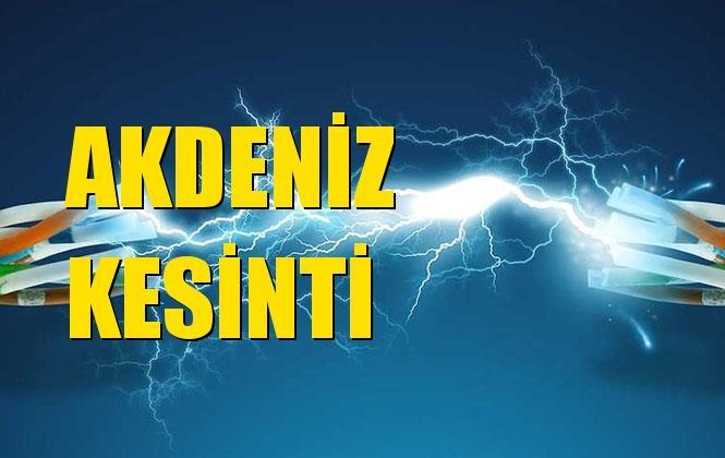 Akdeniz Elektrik Kesintisi 25 Aralık Çarşamba