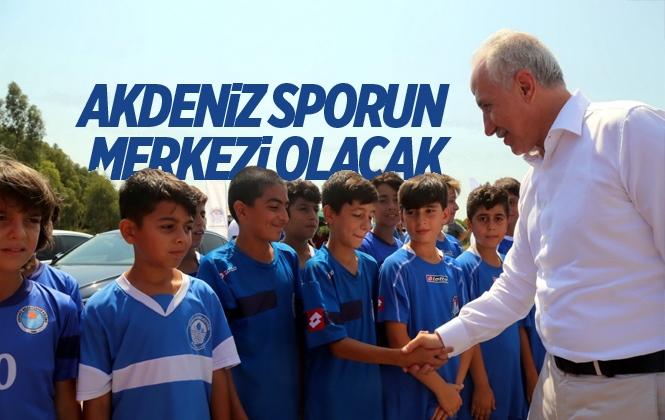 """Başkan Gültak """"Akdeniz Sporun Merkezi Olacak!"""""""