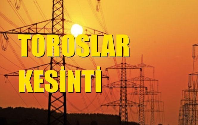 Toroslar Elektrik Kesintisi 26 Aralık Perşembe