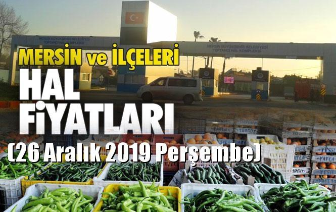 Mersin Hal Müdürlüğü Fiyat Listesi (26 Aralık 2019 Perşembe)