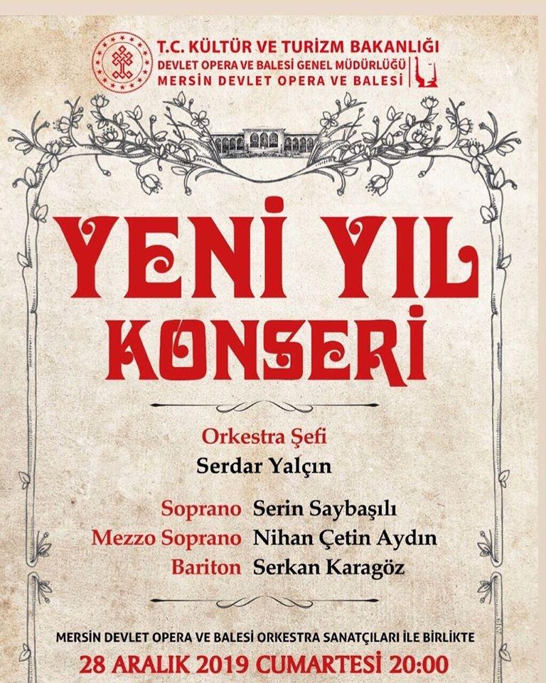 Mersin'de, ''Yeni Yıl Konseri'' 28 Aralık Cumartesi Akşamı Gerçekleşecek