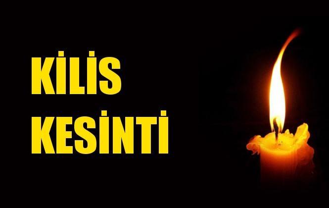 Kilis Elektrik Kesintisi 28 Aralık Cumartesi