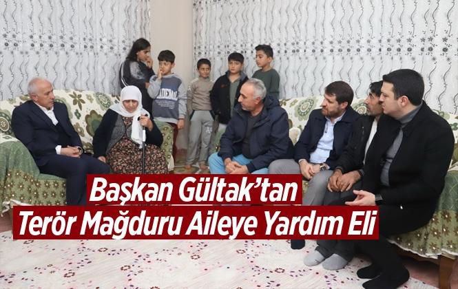 Akdeniz Belediye Başkanı Gültak, Terör Mağduru Aileye Sahip Çıktı!