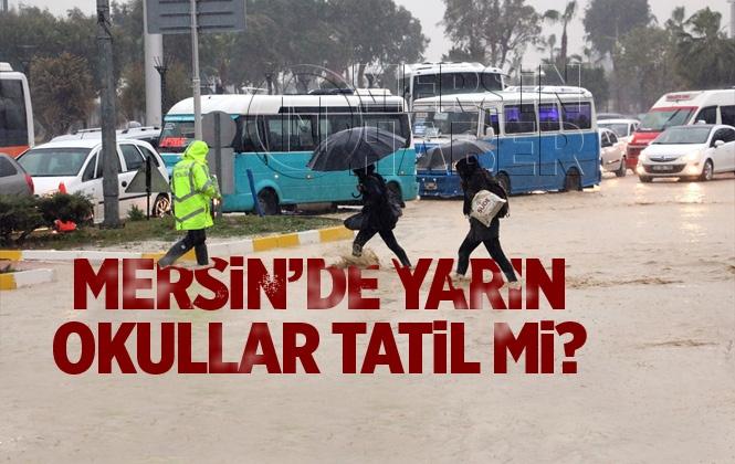 Mersin'de 31 Aralık Salı Günü Yağmur Nedeniyle Okullar Tatil Mi? Mersin'de Okullar Tatil mi?