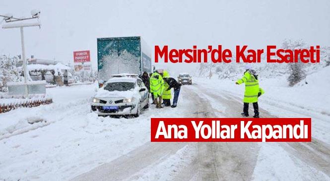Mersin'de Yoğun Kar Yağışı Gülnar-Silifke-Mut Yollarını Kapattı