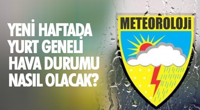 Meteorolojiden, Yeni Hafta İçin Genel Meteorolojik Değerlendirme