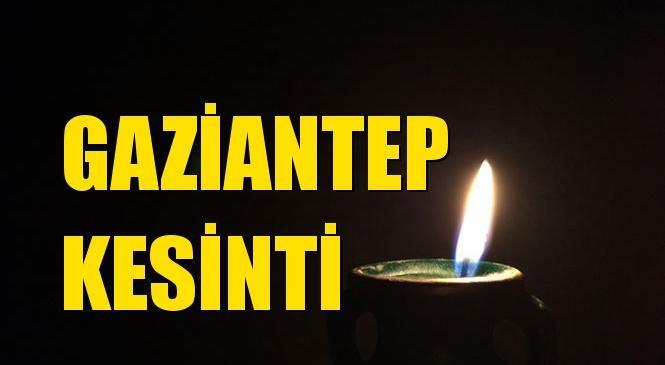 Gaziantep Elektrik Kesintisi 08 Ocak Çarşamba