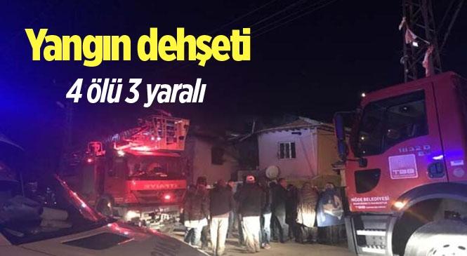 Niğde Ulukışla'da Yangın Faciası 4 Ölü, 3 Yaralı