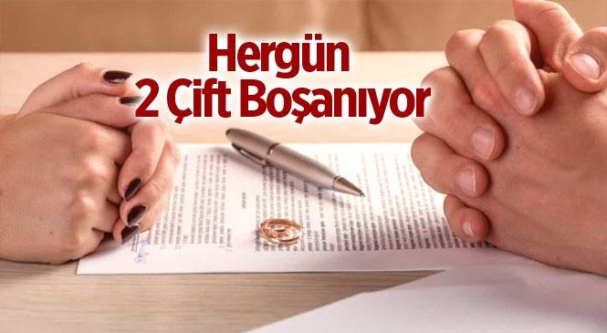 Mersin Tarsus'ta Her Gün 2 Çift Boşanıyor