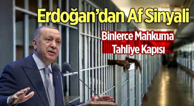 Cumhurbaşkanı Erdoğan'dan Af Sinyali