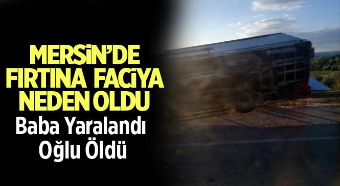 Mersin Silifke Yeşilovacık'ta Ki Kazada Yasin Karataş Hayatını Kaybetti
