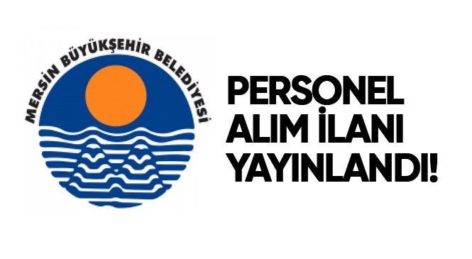 Mersin Büyükşehir Belediyesi Bünyesinde Çalıştırmak Üzere KPSS Şartsız 27 Personel İşe Alacak