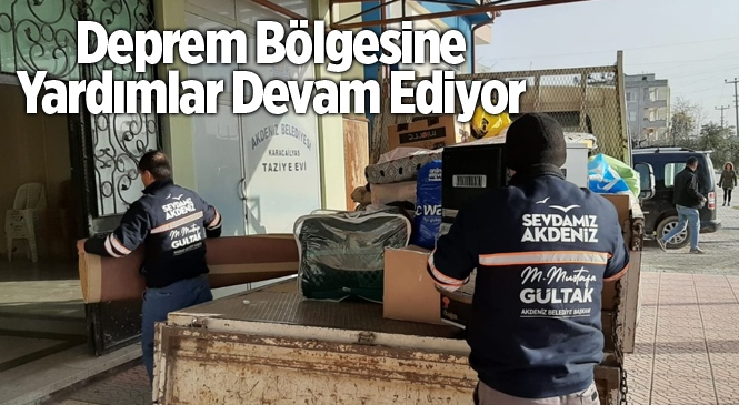 Akdeniz Belediyesinden Deprem Bölgesine Yardım Eli