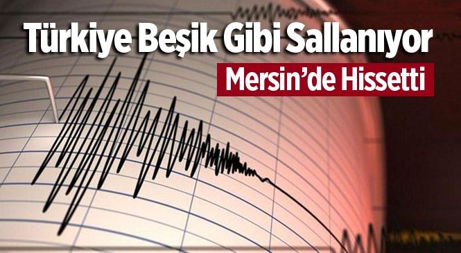 Muğla'da Ki Depremi Mersin'de Hissetti.