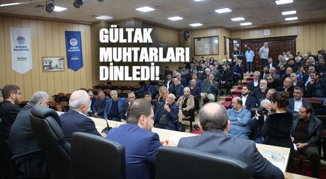 Akdeniz Belediye Başkanı Gültak, Muhtarları Dinledi