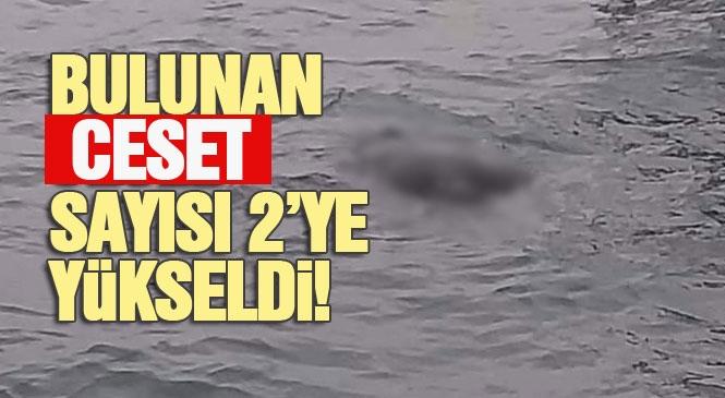 Mersin'de Balıkçı Teknesi Tarafından Denizde Bulunan Ceset Sayısı 2'ye Yükseldi