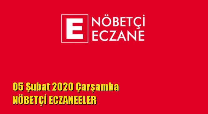 Mersin Nöbetçi Eczaneler 05 Şubat 2020 Çarşamba