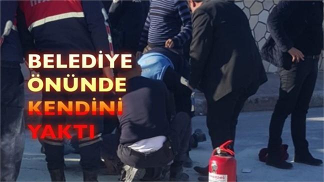 Hatay'dan Sonra Mersin Tarsus'ta Benzer Olay; Meydana Gelen Olayda Bir Kişi Belediyenin Önünde Kendini Yaktı