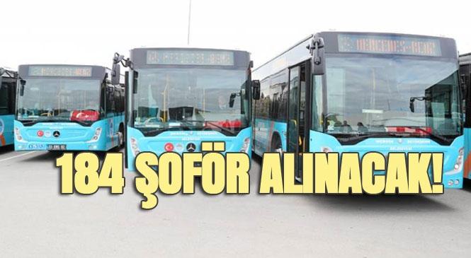 Mersin Büyükşehir Belediyesinin Şirketi Kütür A.Ş, 184 Şoför Alıyor! Personel Alımına İlişkin İlan Yayınlandı