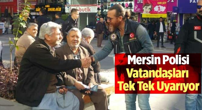Mersin Polisi Vatandaşları Uyuşturucuya Karşı Uyarıyor