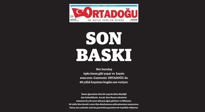 MHP'nin Gazetesi Ortadoğu Gazetesinde Son Baskı