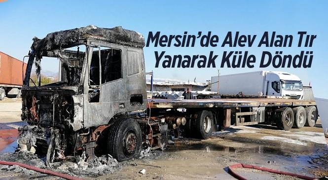 Mersin'de Tır Yangını
