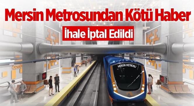 Mersin Metro İhalesi İptal Edildi