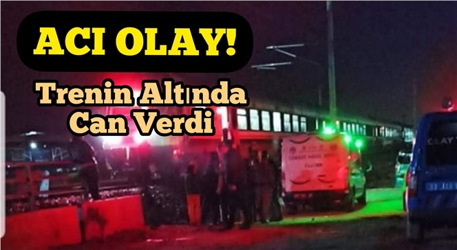 Mersin Tarsus'ta Trenin Altında Kalan Işık Tatlı İsimli Şahıs Hayatını kaybetti