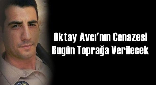 Kıbrıs'ta Cansız Bedeni Bulunan Oktay Avcı'nın Cenazesi Bugün Toprağa Verilecek
