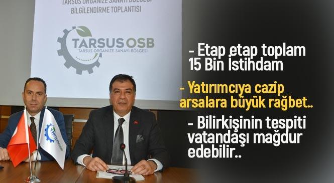 Tarsus OSB'de Arazisi Bulunan Vatandaşlara Uyarı! Bilirkişinin Tespiti Vatandaşı Mağdur Edebilir