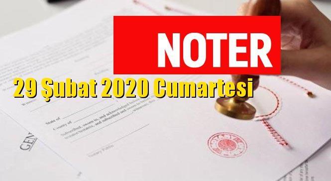 Nöbetçi Noter Mersin ve Tarsus 29 Şubat 2020 Cumartesi Günü İçin Liste