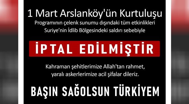 Toroslar Arslanköy'ün Kurtuluş Programı İptal Edildi